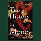 The History of Money (Unabridged) audiobook download