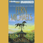 Kentucky Sunrise: Kentucky #3 (Unabridged) audiobook download