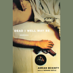 Dead-i-well-may-be-unabridged-audiobook