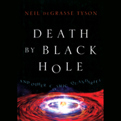 Death by Black Hole: And Other Cosmic Quandaries (Unabridged) audiobook download