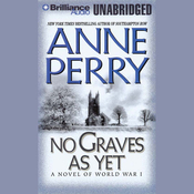 No Graves As Yet: A World War One Novel #1 (Unabridged) audiobook download