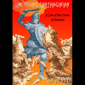 The-young-carthaginian-unabridged-audiobook