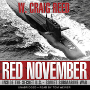 Red November: Inside the Secret U.S.-Soviet Submarine War (Unabridged) audiobook download