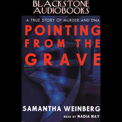 Pointing from the Grave: A True Story of Murder and DNA (Unabridged) audiobook download