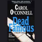 Dead Famous: A Mallory Novel (Unabridged) audiobook download