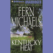 Kentucky Heat: Kentucky #2 (Unabridged) audiobook download