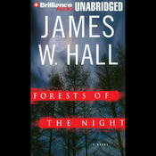 Forests of the Night: A Novel (Unabridged) audiobook download