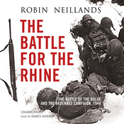 The Battle for the Rhine: The Battle of the Bulge and the Ardennes Campaign, 1944 (Unabridged) audiobook download