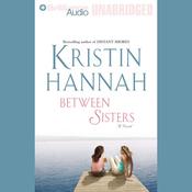 Between Sisters (Unabridged) audiobook download