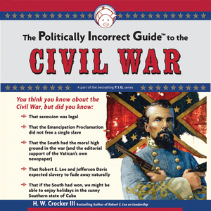 The-politically-incorrect-guide-to-the-civil-war-unabridged-audiobook