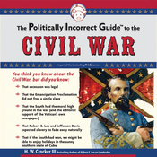 The Politically Incorrect Guide to the Civil War (Unabridged) audiobook download
