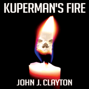 Kuperman's Fire (Unabridged) audiobook download