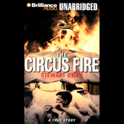 The Circus Fire: A True Story of an American Tragedy (Unabridged) audiobook download