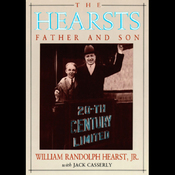 The Hearsts: Father and Son (Unabridged) audiobook download