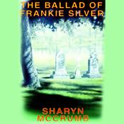 The Ballad of Frankie Silver (Unabridged) audiobook download