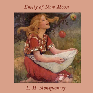 Emily-of-new-moon-unabridged-audiobook