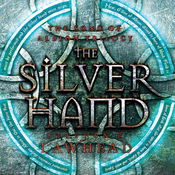 The Silver Hand: The Song of Albion Series, Book 2 (Unabridged) audiobook download