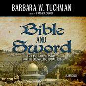 Bible and Sword: England and Palestine from the Bronze Age to Balfour (Unabridged) audiobook download