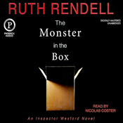 The Monster in the Box: An Inspector Wexford Novel (Unabridged) audiobook download