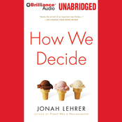 How We Decide (Unabridged) audiobook download