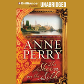 The Sheen on the Silk: A Novel (Unabridged) audiobook download