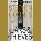 Liars & Thieves (Unabridged) audiobook download