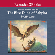 The Blue Djinn of Babylon: Children of the Lamp, Book Two (Unabridged) audiobook download