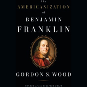 The Americanization of Benjamin Franklin (Unabridged) audiobook download