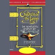 The Akhenaten Adventure: Children of the Lamp, Book 1 (Unabridged) audiobook download