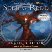 Seeing Redd: The Looking Glass Wars (Unabridged) audiobook download