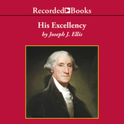 His Excellency: George Washington (Unabridged) audiobook download