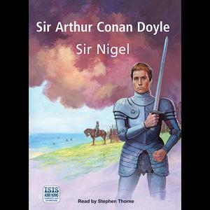 Sir-nigel-unabridged-audiobook