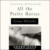 All the Pretty Horses (Unabridged) audiobook download