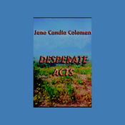 Desperate Acts (Unabridged) audiobook download