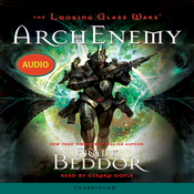 The Looking Glass Wars: ArchEnemy (Unabridged) audiobook download