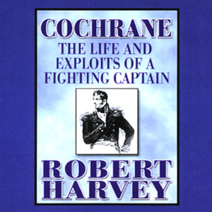 Cochrane-the-life-and-exploits-of-a-fighting-captain-unabridged-audiobook