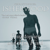 Christopher and His Kind (Unabridged) audiobook download