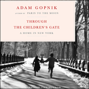 Through the Children's Gate: A Home in New York (Unabridged Selections) audiobook download