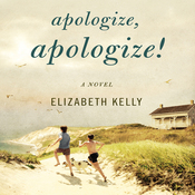 Apologize, Apologize! (Unabridged) audiobook download