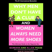 Why Men Don't Have a Clue and Women Always Need More Shoes (Unabridged) audiobook download