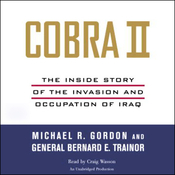 Cobra II: The Inside Story of the Invasion and Occupation of Iraq audiobook download
