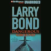 Dangerous Ground (Unabridged) audiobook download