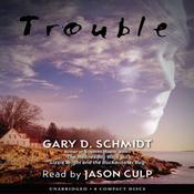 Trouble (Unabridged) audiobook download