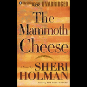 The Mammoth Cheese (Unabridged) audiobook download