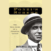 Ponzi's Scheme: The True Story of a Financial Legend (Unabridged) audiobook download