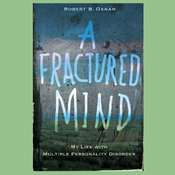 A Fractured Mind: My Life with Multiple Personality Disorder (Unabridged) audiobook download