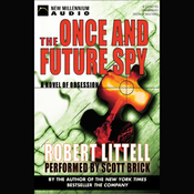 The Once and Future Spy: A Novel of Obsession (Unabridged) audiobook download