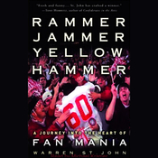 Rammer Jammer Yellow Hammer: A Journey Into the Heart of Fan Mania (Unabridged) audiobook download
