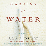 Gardens of Water: A Novel (Unabridged) audiobook download