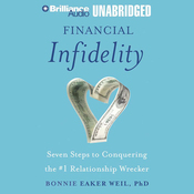 Financial Infidelity: Seven Steps to Conquering the #1 Relationship Wrecker (Unabridged) audiobook download